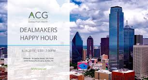 "ACG DFW on Twitter: ""Who else is counting down the days until our  Dealmakers Happy Hour event? Get ready to mingle with DFW's middle market  elite while taking in the incredible views."