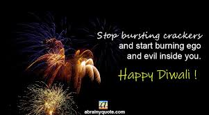 happy diwali quotes on burning ego and evil abrainyquote