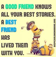 best funny quotes top funny minions friendship