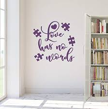 Amazon Com 24 X22 Love Has No Words Teaching Special Education Needs Class Student Wall Decal Sticker Art Mural Home Decor Home Kitchen