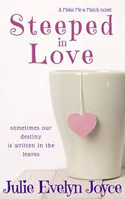 Steeped in Love (Make Me a Match Book 1) (English Edition) eBook: Joyce,  Julie Evelyn: Amazon.fr