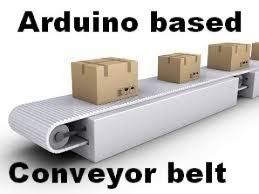 diy conveyor belt project arduino