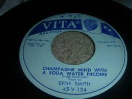"popsike.com - RARE BLUES 45/ EFFIE SMITH ""CHAMPAGNE MIND WITH A SODA WATER  INCOME"" CLEAN - auction details"