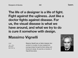 quote massimo vignelli by bazen talks on dribbble