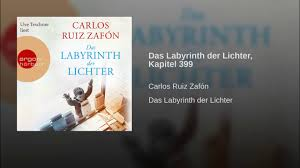 Das Labyrinth der Lichter, Kapitel 399 - YouTube