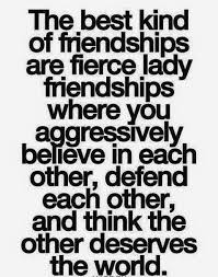 My friends are badass women. | Friends quotes