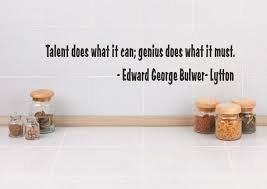 Wall Decal Talent Does What It Can Genius Does What It Must 6x30 Contemporary Wall Decals By Design With Vinyl
