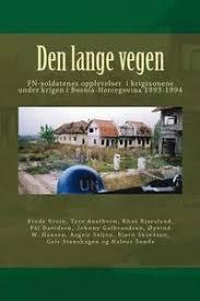 Den lange vegen: UN soldiers in the Balkan war - Oyvind Wesley Hansen,  Asgeir Seljen, Tore Austheim - Häftad (9781539708131) | Bokus