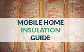 mobile home insulation guide types