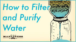 how to filter and purify water the