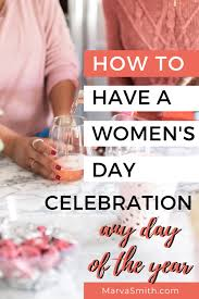 Women's Day Celebration: How To Make It An Everyday Affair in 2020 ...