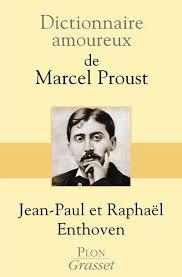Dictionnaire amoureux de Marcel Proust livre pas cher - Jean-paul ...