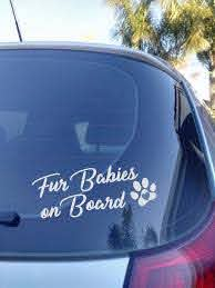 Fur Babies On Board Car Decal Sticker Dog Mum Dog Lover Car Etsy