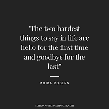of the best farewell quotes someone sent you a greeting