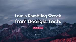 i am a rambling wreck from georgia tech