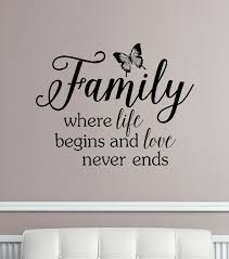 Family Where Life Begins And Love Never Ends Wall Decals Vinyl Stickers