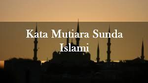 √ kata mutiara versi bahasa sunda kahirupan kehidupan ceurik