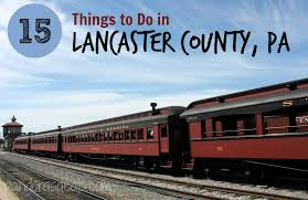 Things to Do in Lancaster County, PA ...