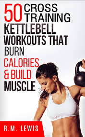 kettlebell cross workouts