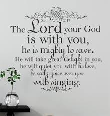 Zephaniah 3 17 Vinyl Wall Art Lord Your God With You Mighty Save Delight Sing Wall Art Google Search Bible Wall Art Bible Wall Decals Bible Verse Decals