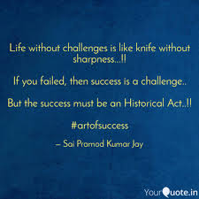 life out challenges i quotes writings by writers coffee