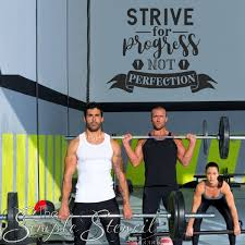 Strive For Progress Not Perfection Goal Setting Wall Decal In 2020 Fitness Center Design Inspirational Wall Quotes Wall Decals