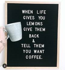 letter board idea coffee words message board quotes amazing quotes