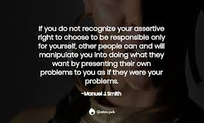9 Manuel J. Smith Quotes on Assertiveness and When I Say No ...