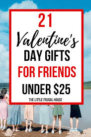 day gifts for friends under 25