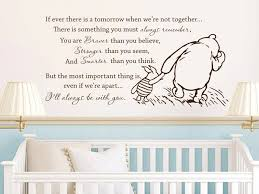 Winnie The Pooh Vinyl Wall Stickers If Ever There Is A Tomorrow Baby Quote Wall Decal