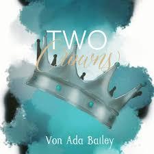 Mein erstes eigenes Buch- Two Crowns von Ada Bailey - read-book-blogs  Webseite!