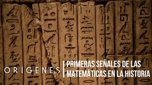 Las primeras señales de las matemáticas en la historia - ORIGENES ...