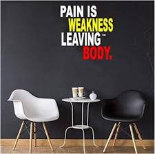 Cvanu Pain Is Weakness Leaving Body Motivational Buy Car Motorbike Acc At Factory Price Club Factory