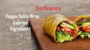 veggie delite calories nutrition facts