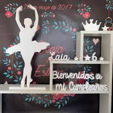 Bailarina Bienvenidos A Mi Cumpleanos Letras Xxl Envios Para