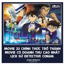Tính đến hôm qua, doanh thu movie 23 đạt... - Conan Vietnam FC ...