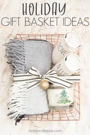 easy gift basket ideas for the holidays