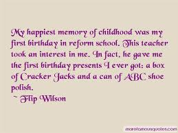 quotes about memory of childhood top memory of childhood