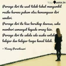percaya diri itu saat tid quotes writings by henny