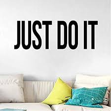 Xpbookst Decorative Just Do It Wall Decals Quote Motivation Daily Vinyl Decal Workout Gym Wall Sticker Sport Art Stickers Bedroom Decor 60 30cm Buy Online At Best Price In Uae Amazon Ae