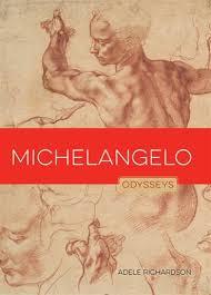 Michelangelo, Book by Adele Richardson (Paperback) | www.chapters.indigo.ca