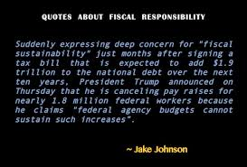 quotes about fiscal responsibility and integrity values of the wise