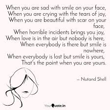 when you are sad smi quotes writings by nutand shell