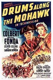 American Revolution Drums Along the Mohawk - 1939 Film - RevWarTalk
