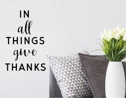 In All Things Give Thanks Wall Decal Vinyl Decal Bible Etsy