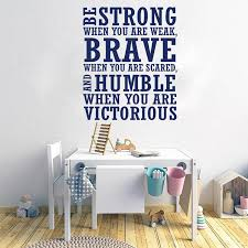 Modern Be Strong When Weak Brave Humble Victorious Quote Wall Sticker Kids Room Inspirational Motivational Quote Wall Decal Wall Stickers Aliexpress