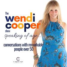 The Wendi Cooper Show - Speaking of Age on RadioPublic