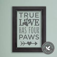 True Love Has Four Paws Dog Pet Vinyl Wall Decal Sticker Etsy