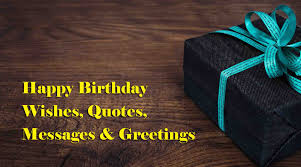 happy birthday wishes quotes messages sms