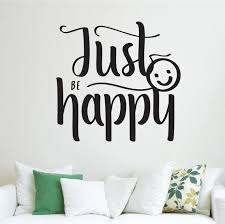 Just Be Happy Wall Decal Smile Motivation Quote Decor Wall Etsy